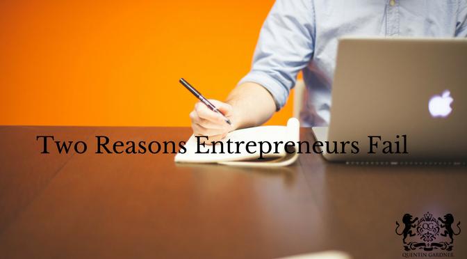 two reasons entrepreneurs fail